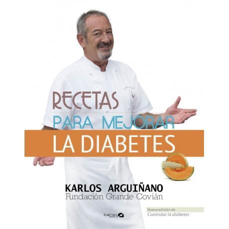 Recetas para mejorar la Diabetes - Karlos Arguiñano