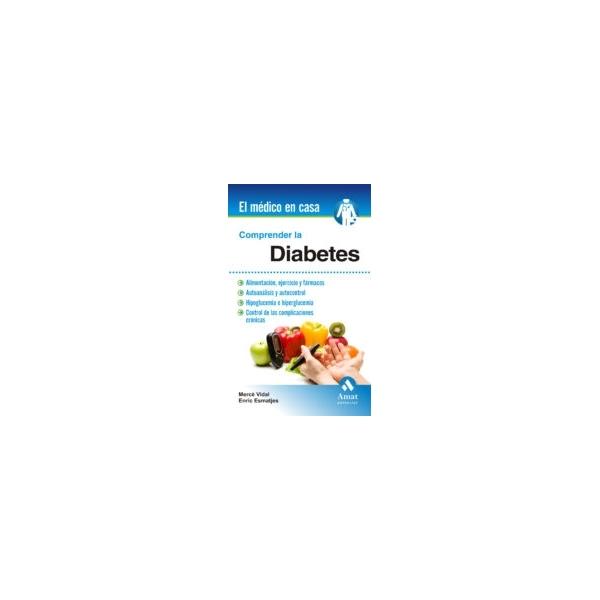 Comprender la Diabetes (el médico en casa)
