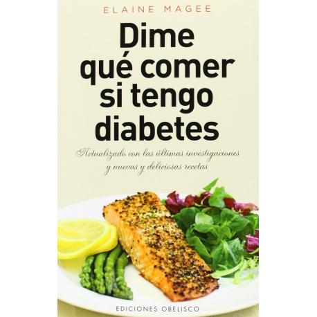 Dime qué comer si tengo Diabetes
