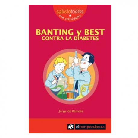 Banting y Best Contra la Diabetes