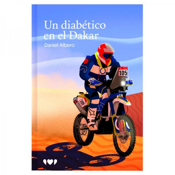 Un diabético en el Dakar - Libro