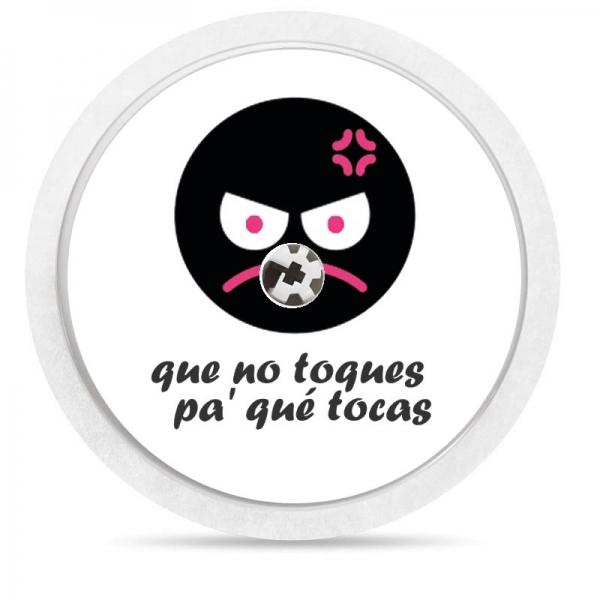 Pegatina Sticker para Freestyle Libre® - No toques pa que tocas [96]